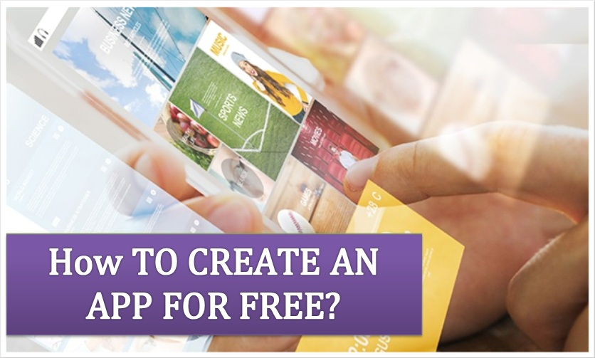 How to create an app for free
